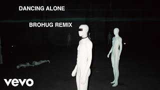 Axwell Λ Ingrosso, RØMANS - Dancing Alone (BROHUG Remix)