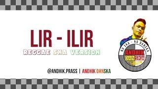 Gambar cover LIR - ILIR Reggae SKA Version (Cover Andhik Danska)