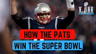 How The New England Patriots Can Win Super Bowl 52