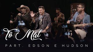 Cantor Gabriel - Tô Mal (Part, Edson e Hudson)
