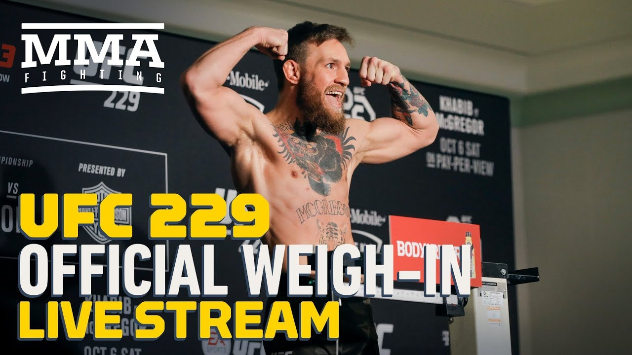 UFC 229: Khabib vs  McGregor Official Weigh-ins Live Stream - MMA Fighting