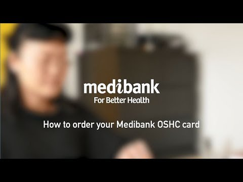 How To Order Your Medibank OSHC Card