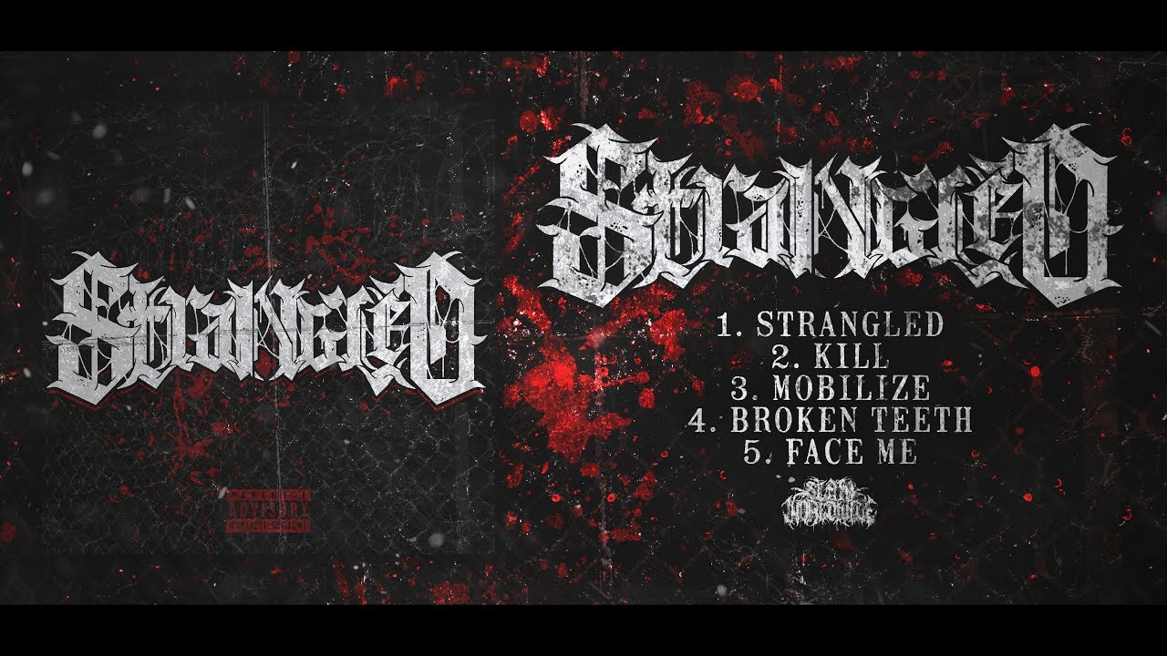 Download STRANGLED - SELF-TITLED [OFFICIAL EP STREAM] (2019) SW EXCLUSIVE