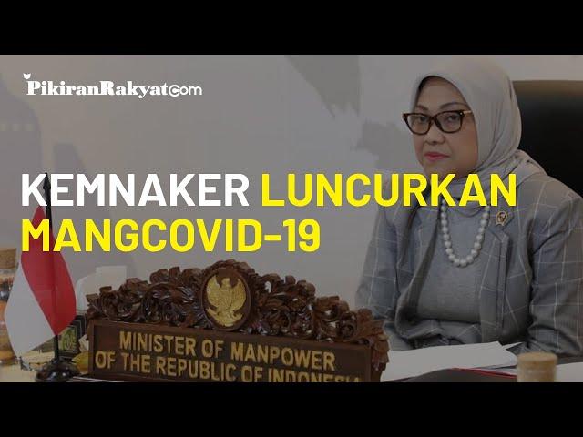 Selain Prakerja, Kemnaker Luncurkan Program MangCovid-19, Diperuntukan Korban PHK