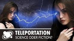 Teleportation - Ist sie möglich? (2018)