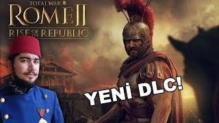 YENİ DLC! Total War ROME 2 Rise of the Republic