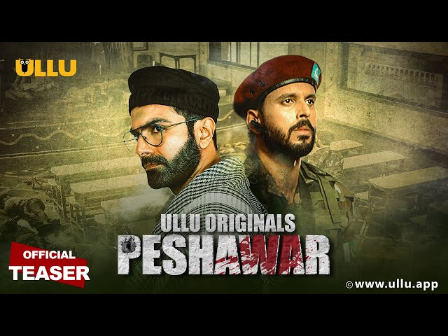 PESHAWAR | Official Teaser | ULLU Originals | Releasing on 16th December