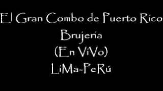 El Gran Combo de Puerto Rico Brujeria En ViVo