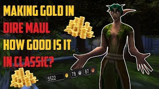 Gold Farming in Dire Maul: Is It Any Good Though?