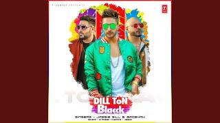 Dill Ton Blacck