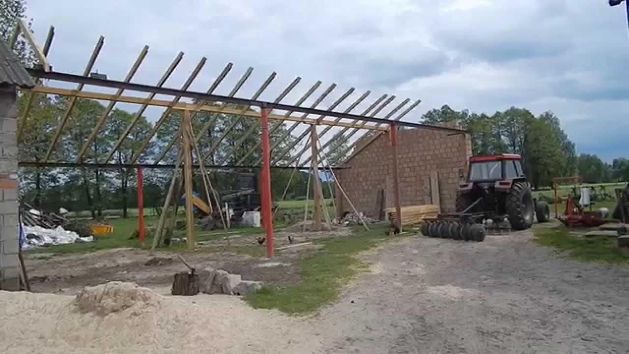 Budowa Wiaty Garażu 2014 Cz3 Słupy Dwuteowniki Krokwie Youtube