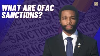 What Are OFAC Sanctions?