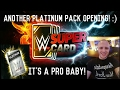 WWE SUPERCARD SEASON 3 - ANOTHER PLATINUM PACK OPENING! AWESOME CARDS AND A PRO! :)