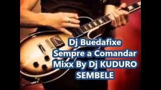 Kuduro - Sembele »»» By Dj Buedafixe / 2014