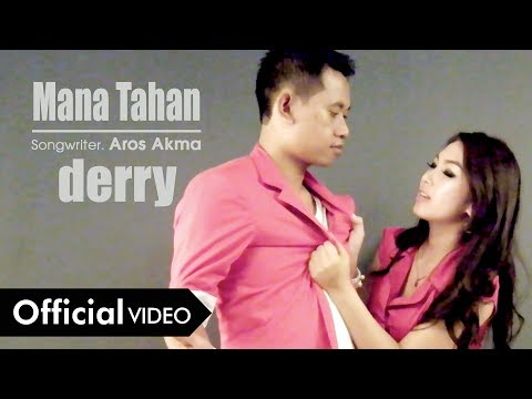 Derry - Mana Tahan [OFFICIAL]