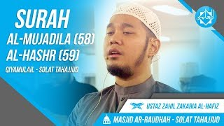 Surah Al-Mujadila (58) & Al-Hashr (59) - Ustaz Zahil Zakaria Al-Hafiz