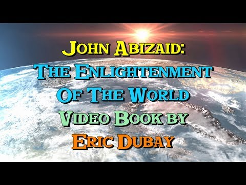 John Abizaid: The Enlightenment of the World - Video Book by Eric Dubay