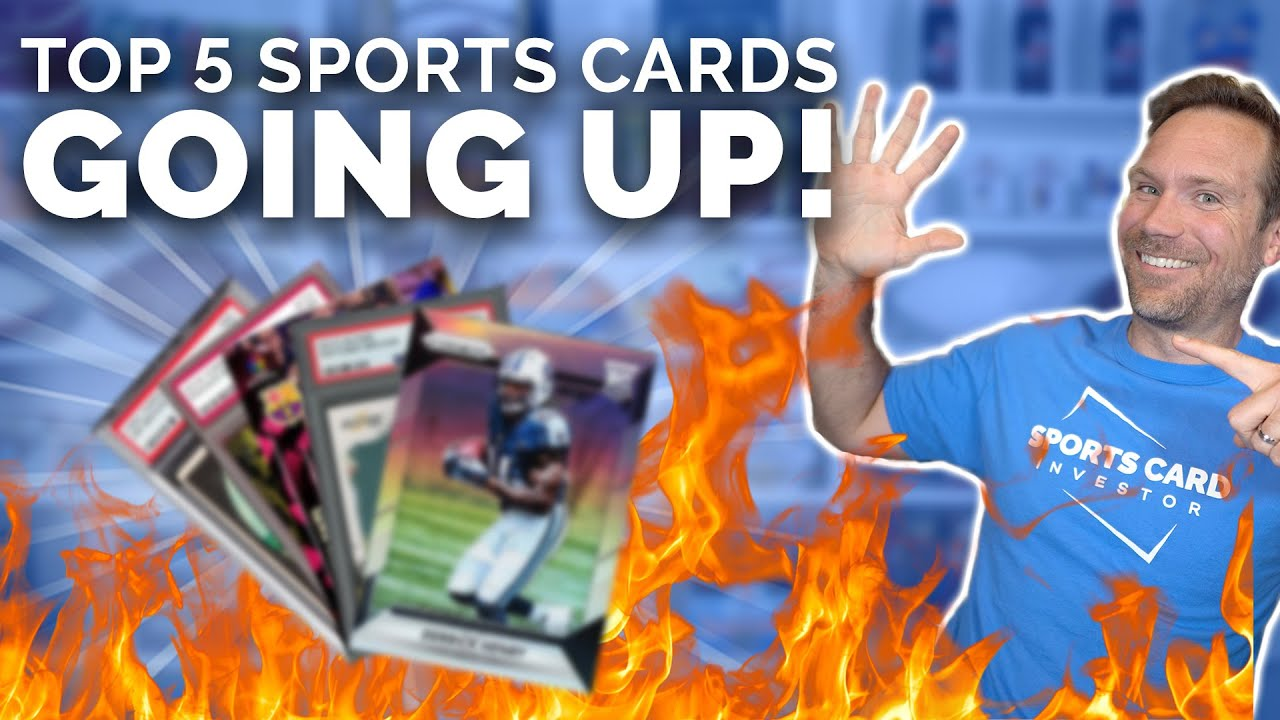Top 5 Sports Cards GOING UP! 🏈⚾️⚽️