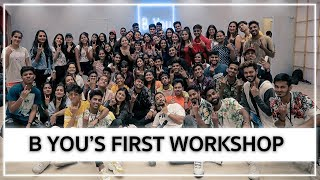 B YOU's FIRST WORKSHOP | Dheeme Dheeme