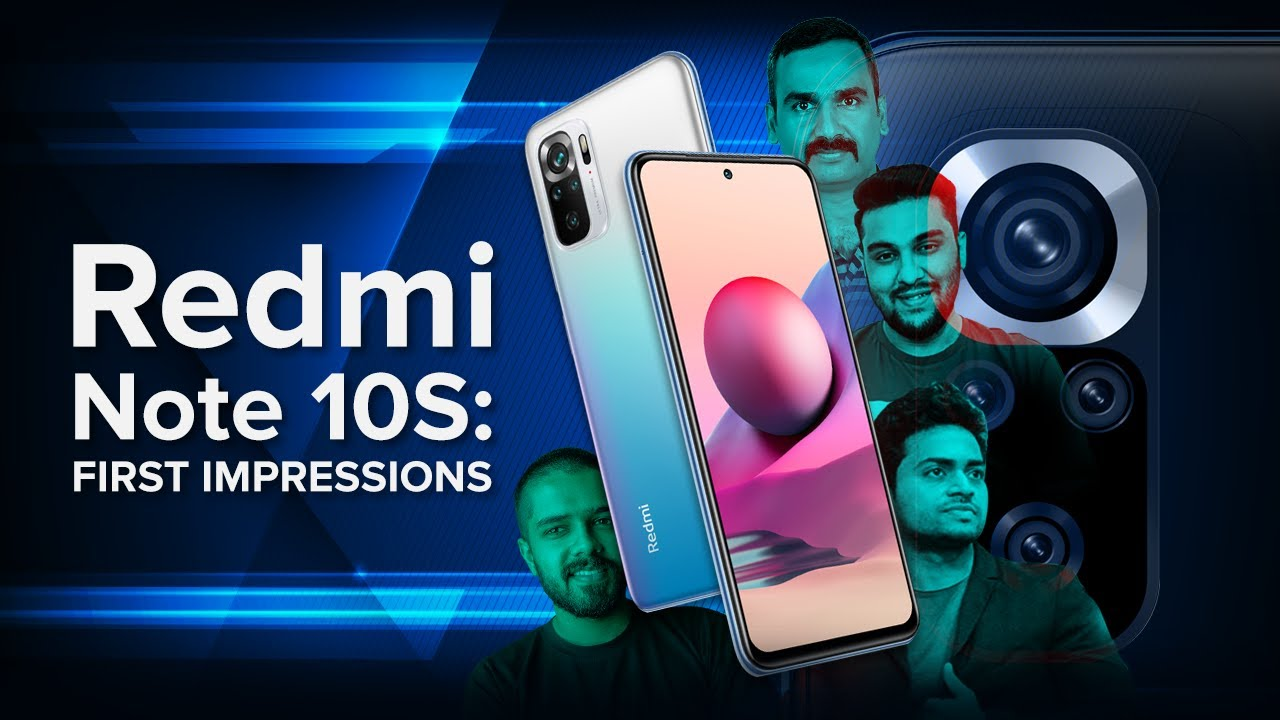 Redmi Note 10S   First Impressions