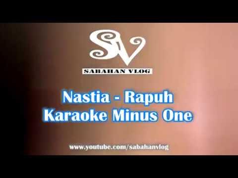 RAPUH - Nastia - Karaoke Minus One_Sabahan VLog (OST Papa Ricky)