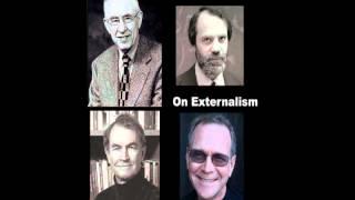 On Externalism - Hilary Putnam, Saul Kripke, Tyler Burge and Michael Devitt