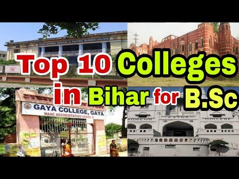 Top 10 Colleges in Bihar for B.Sc || Check list ....
