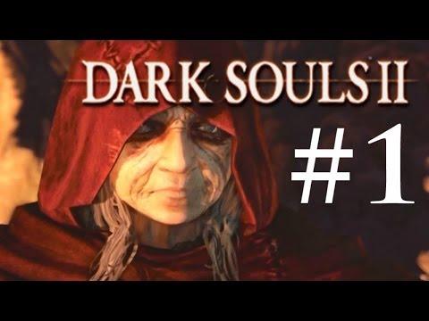 Dark Souls 2 (Part 1 - Heckled by Old Ladies)