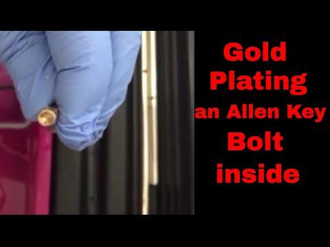 How To Gold Plate An Allen Key Bolt