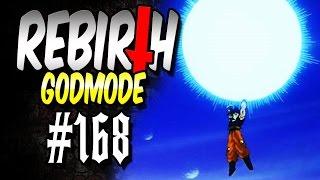 Rebirth (Godmode) #168 - Totale Vernichtung | Let