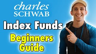 Charles Schwab Index Fund For Beginners: How To Get Started & Which Index Funds Are Best