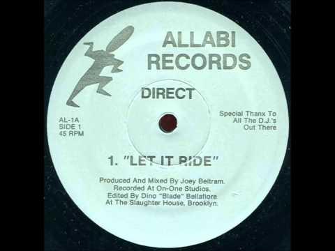 Direct  - Let It Ride  - Original