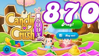 Candy Crush Soda Saga Level 870 No Boosters