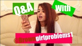 Q&A with Browngirlproblems1