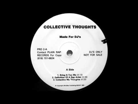 """Collective Thoughts - """"Definition Of A Rap Artist"""" - 1993 - Los Angeles"""