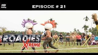 Roadies Xtreme - Episode 21 - A wild twist in the Xtreme journey