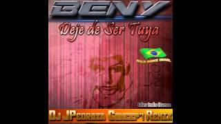 Beny - Deje de Ser Tuya (Dj JPedroza Concept Remix)Eder ItaloDance 2013