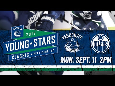 Live: Vancouver Canucks vs Edmonton Oilers - Young Stars (Sept. 11, 2017)