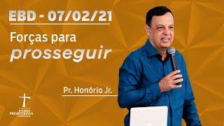 Escola Dominical - 07/02/2021 - 9h - Pr. Honório Jr. - Estudo de Números - Forças para prosseguir
