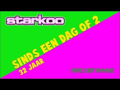 Starkoo - Sinds Een Dag Of 2 (32 Jaar) ft. Def Rhymz
