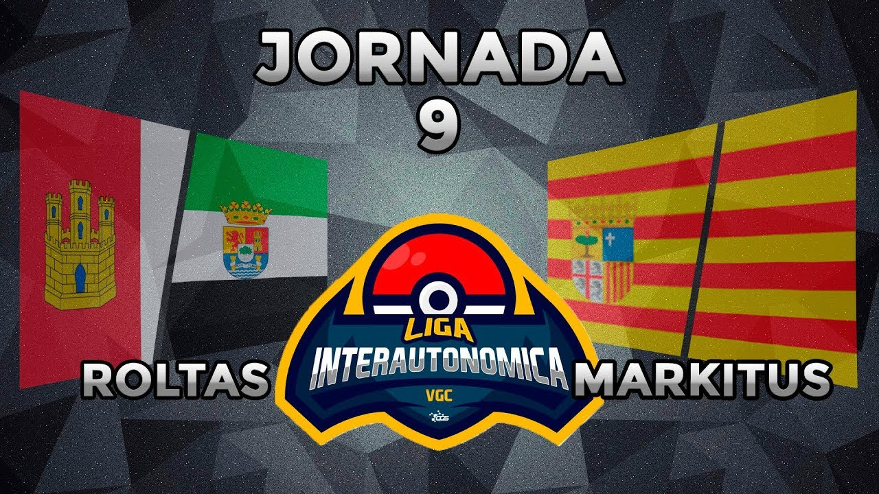 (J9) LIGA INTERAUTONOMICA POKEMON VGC VICTORY ROAD / OGSERIES|ROLTAS (CLM/EXT) VS MARKITUS (CAT/ARA)