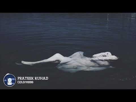 Prateek Kuhad - cold/mess