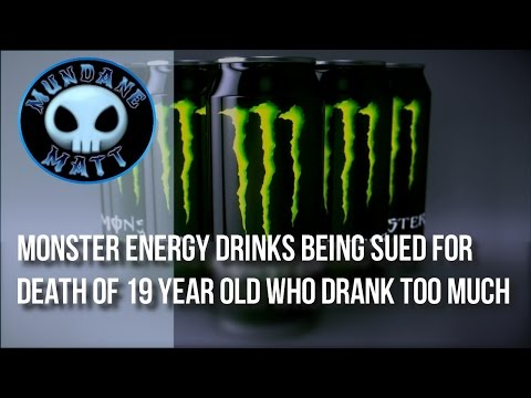 [News] Monster Energy Drink being sued for death of 19 year old who drank too much
