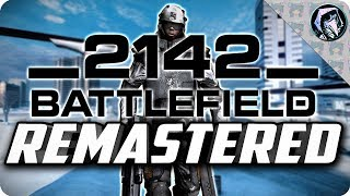 BATTLEFIELD 2142 REMASTERED ➤ Project Remaster Mod | New Weapons, Animations, Maps, Textures!