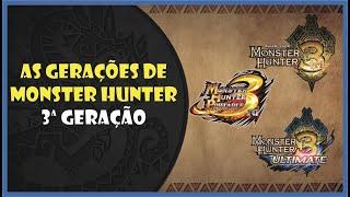 Monster Hunter - Terceira Geração