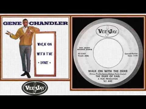 The Duke Of Earl (Gene Chandler) ► Walk On With The Duke ◄