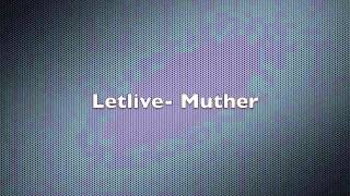 Letlive- Muther