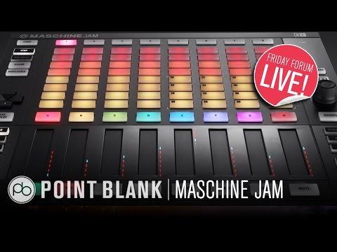 Maschine Jam –First Look (FFL!)