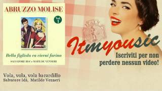 Salvatore Idà,  Matilde Venneri - Vola, vola, vola lu cardillo - ITmYOUsic