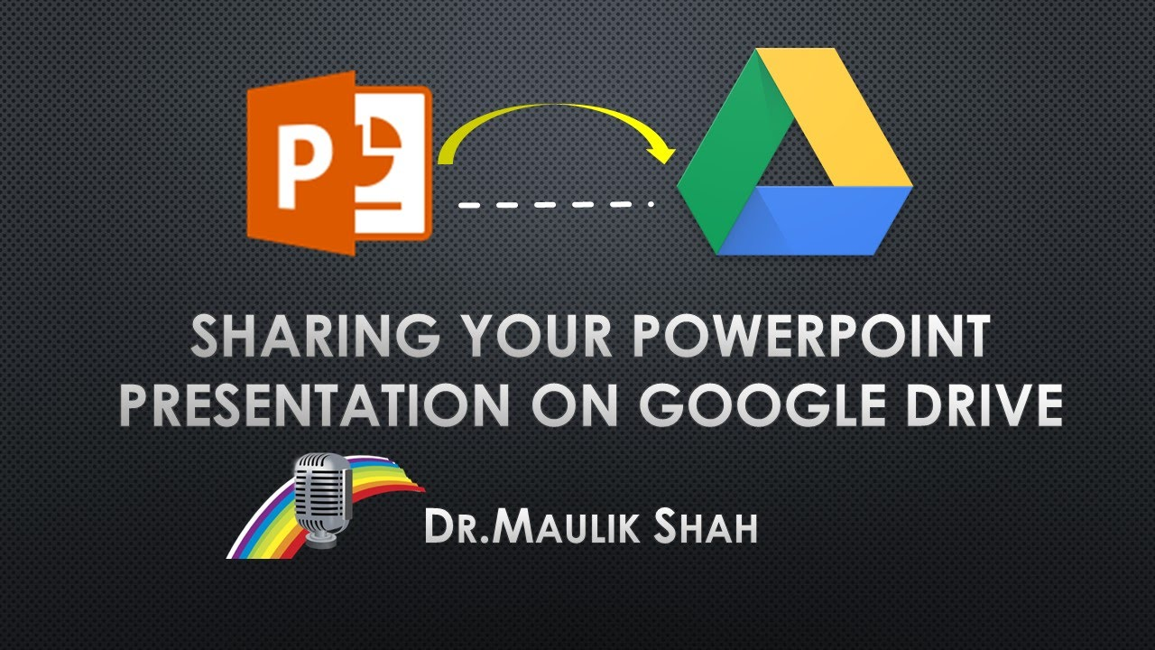sharing power point ppt on google drive youtube